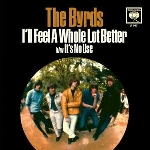 the byrds - i'll feel a whole lot better / it's no use (record store day 2012 release)