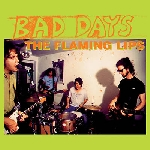 the flaming lips - bad days (record store day 2015 release)