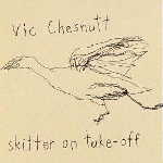 vic chesnutt - skitter on take-off