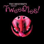 the residents - tweedles!