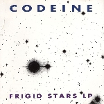 codeine - frigid stars lp
