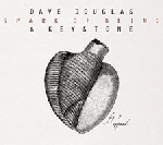 dave douglas & keystone - spark of being, expand