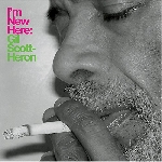 Gil Scott-Heron - I'm new here (10th anniversary edition)
