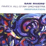 sam rivers rivbea all-star orchestra - inspiration