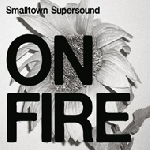 v/a - smalltown supersound on fire