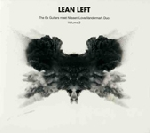 lean left - the ex guitars meet nilssen-love/vandermark duo vol. 2