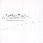 stephan moore - to build a field