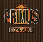 primus - brown album (180 gr.)