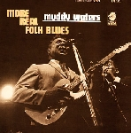 muddy waters - more real folk blues (180 gr.)