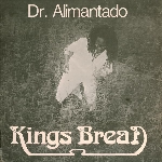 dr. alimentado - kings bread