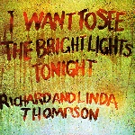 richard & linda thompson - the bright lights tonight
