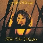 john martyn - bless the weather + 7