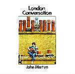 john martyn - london conversation + 1