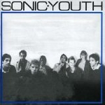 sonic youth - sonic youth [bonus tracks]