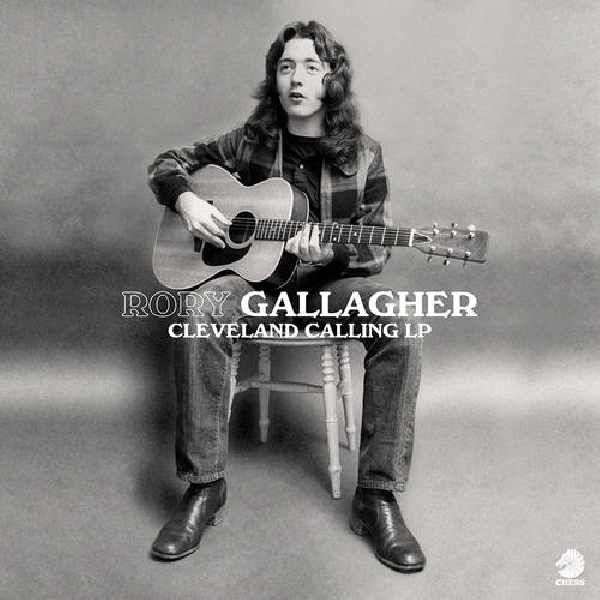 Rory Gallagher - Cleveland Calling (RSD 2020)