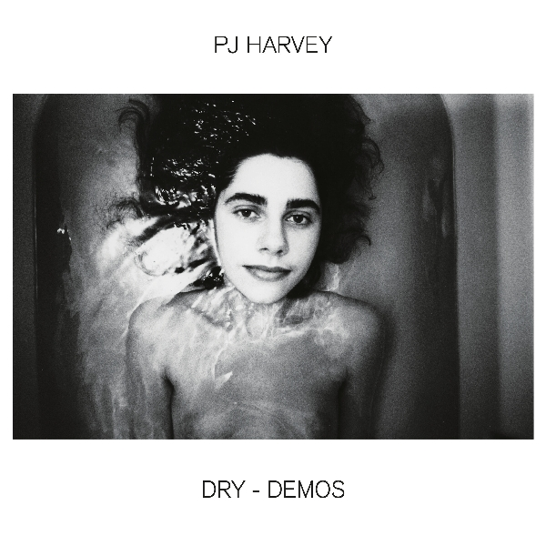 Pj Harvey - Dry - Demos