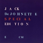 jack de johnette - special edition