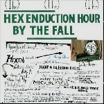 the fall  - hex enduction hour