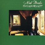 nick drake - five leaves left (digipak)