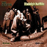the roots - illadelph halflife