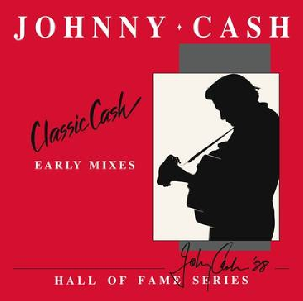 Johnny cash - Classic Cash - Early Mixes (RSD 2020)