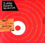 tubby hayes quartet - grits, beans and greens (the lost fontana studio sessions 1969)