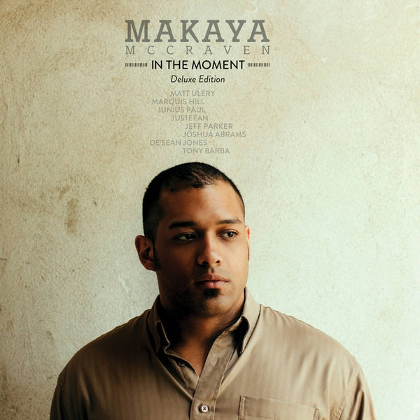 makaya McCraven - in the moment (deluxe edition)