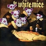 the white mice - assphlxxxeatateshun