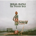 michael chapman - the twisted road