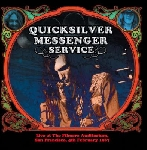 quicksilver messenger service - live at the filmore auditorium, san francisco, 4th february 1967