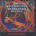quicksilver messenger service - live at the carousel
