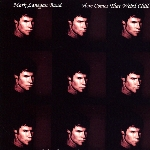 mark lanegan - here comes that weird chill [ep]