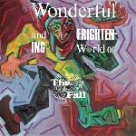 the fall - the wonderful and frightening world of... (original lp + bonus disc)