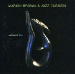 marion brown & jazz cussion - echoes of blue