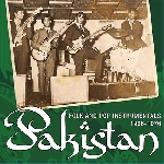 v/a - pakistan - folk and pop instrumentals 1966 - 1976