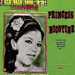 v/a - princess nicotine - folk and pop sounds of myanmar (burma) vol. 1