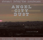 steuart liebig - the mentones - angel city dust