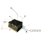 dither - s/t