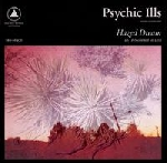 psychic ills - hazed dream