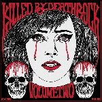 killed by deathrock - volume two