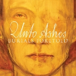 unto ashes - burials foretold