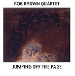 rob brown quartet - jumping off the page