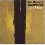 mat maneri & randy peterson - light trigger