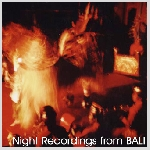v/a - night recordings from bali