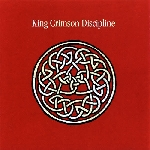 king crimson - discipline -30th anniversary