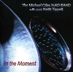 the michael giles mad band (with keith tippett) - in the moment
