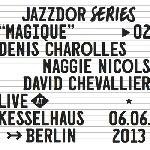 denis charolles - maggie nicols - david chevalier - magique (live at kesselhaus, berlin)