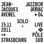 jean-jacques avenel - solo (jazzdor series 04)
