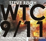 steve reich - quatuor tana - wtc 9/11 - different trains