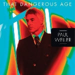 paul weller - that dangerous age (record store day 2012 release)
